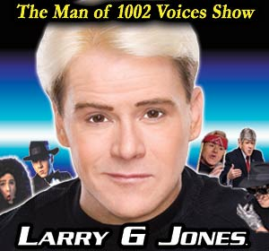 Contact Crazy Wolf Entertainment to book Larry G Jones - The Man of 1002 Voices