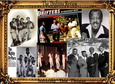 Contact Locolobo to book DON THOMAS and his DRIFTERS REVIEW