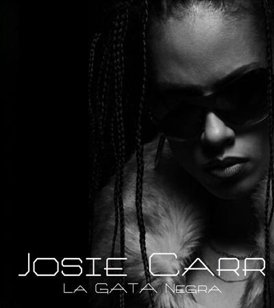 Josie Carr La GATA Negra
