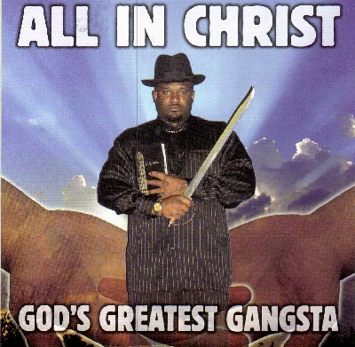 God's Greatest Gangsta