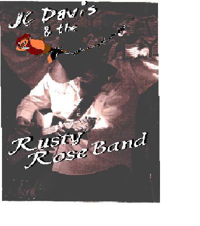 JC Davis & the Rusty Rose Band