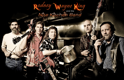Rodney Wayne King and the Nite Kitchen Band