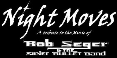 Night Moves, a Tribute to the Music of Bob Seger