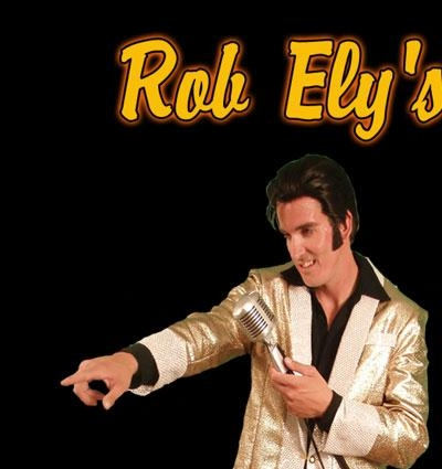 Rob Ely-Northern CA'S #1 Young Elvis !