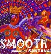 SMOOTH...sounds of SANTANA