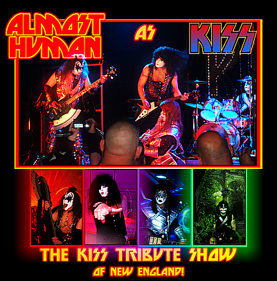 ALMOST HUMAN - The KISS Tribute Show!
