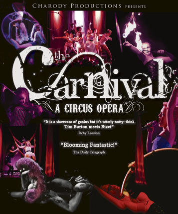 'The Carnival', a circus opera