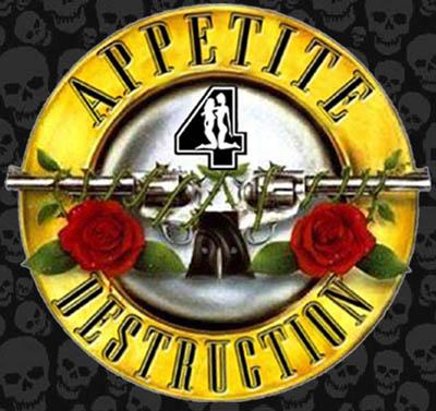 Appetite 4 Destruction