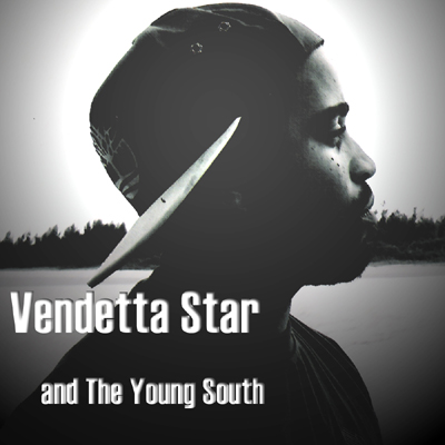 Vendetta Star & The Young South