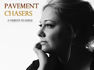 Pavement Chasers a tribute to Adele