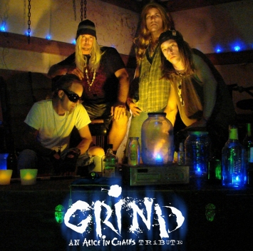 Grind,An Alice In Chains Tribute.