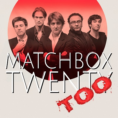 Matchbox Twenty Too